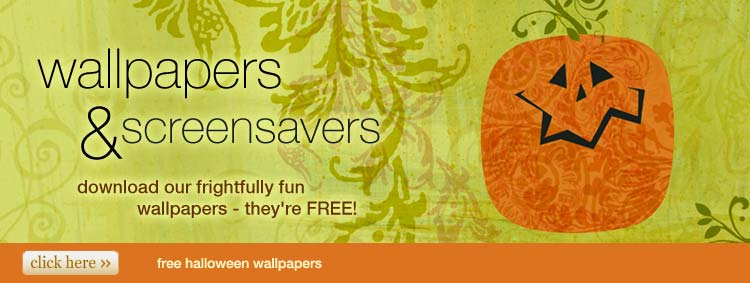 wallpapers and screensavers - download our frightfully fun wallpapers - they're free!