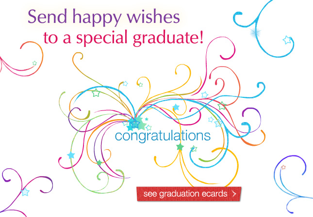 Send happy wishes to a special graduate! see graduation ecards