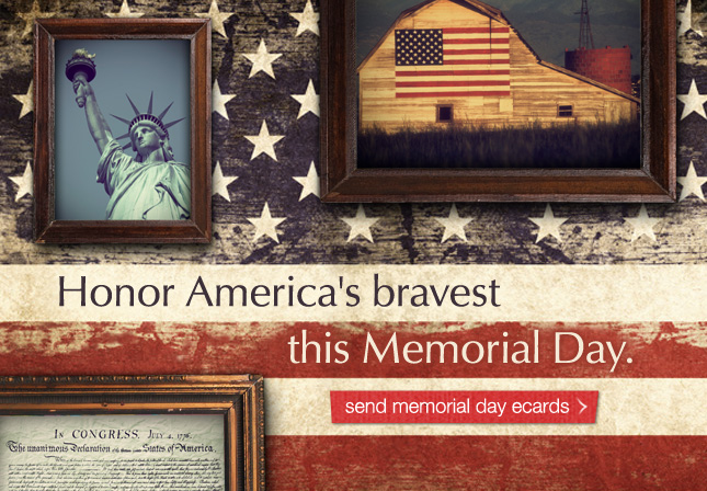 Honor America's bravest this Memorial Day. Send Memorial Day ecards