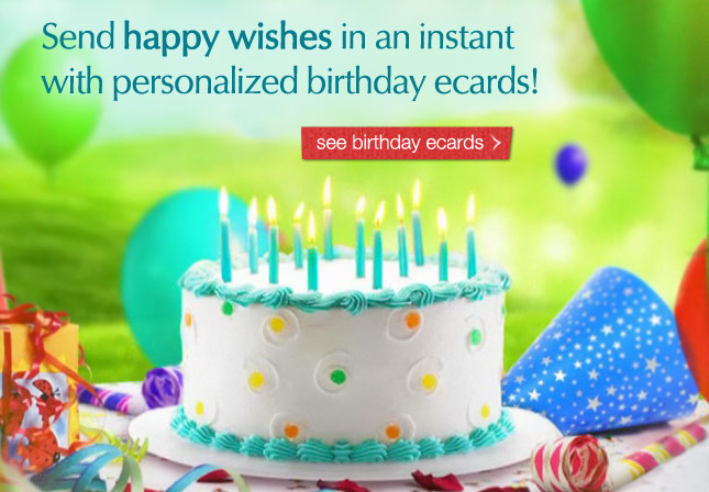 Send happy wishes in an instant with personalized birthday ecards! See birthday ecards