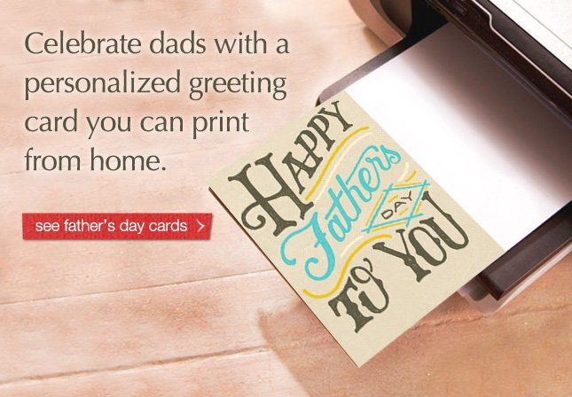 Celebrate dads with a personalized greeting card you can print from home. See father's day cards