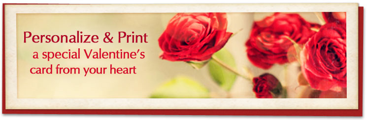 Personalize & print a special Valentine card from your heart