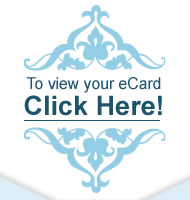 to view your eCard Click Here