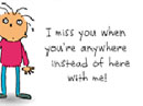 When I Miss You Just Because eCards
