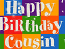 Happy Birthday, Cousin Birthday eCards