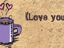 You & Coffee Love eCards