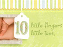 Ten Little Fingers Baby eCards