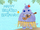 Belated Birthday<br>Singing Telegram Belated Birthday eCards
