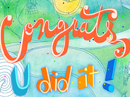 U Did It!<br>(Personalized) Anytime eCards