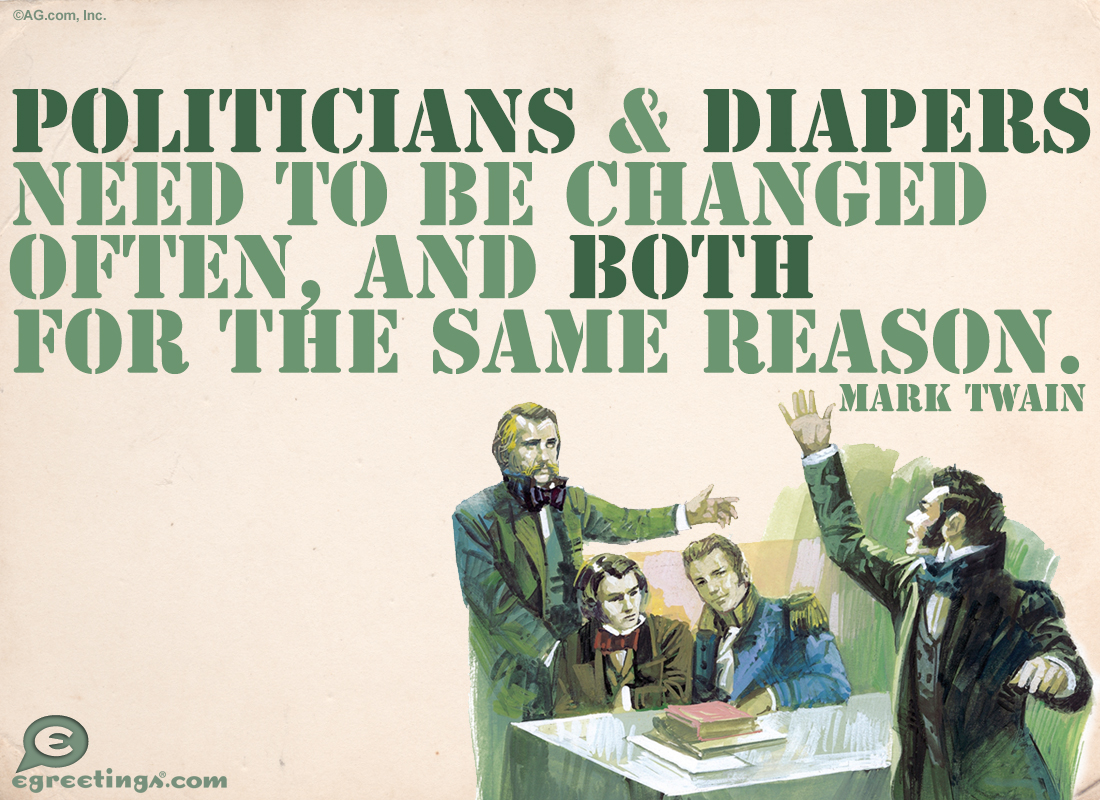 Politicians And Diapers Funny Ecard