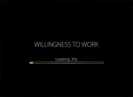 Willingness to Work