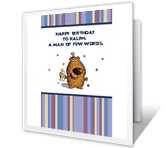 Man of Few Words happy birthday printable cards