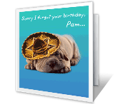 Señor Moment belated birthday printable cards