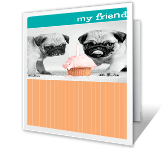 My Friend happy birthday printable cards