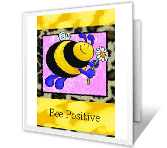 Bee Positive encouragement printable cards