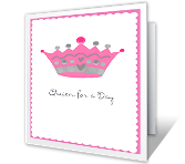 Queen for a Day printable mothers day card
