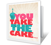 You Take the Cake happy birthday printable cards