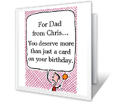 Deserving Dad greeting card