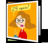 29 Again?