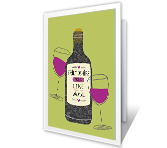 Friendships Are Like Wine greeting card