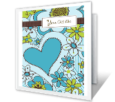 You Get Me printable card