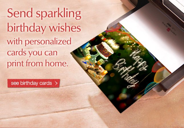 Send sparkling birthday wishes with personalized cards you can print from home. See birthday cards