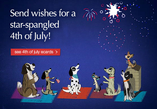 Send wishes for a star-spangled 4th of July! See 4th of july ecards