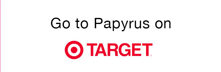 Go to Papyrus on Target