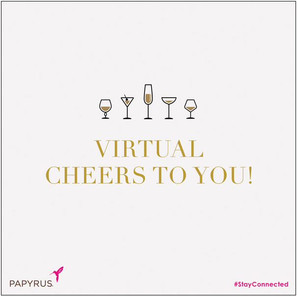 Virtual cheers to you!