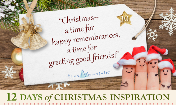 Christmas card sayings quotes wishes blue mountain christmas inspiration quote christmas a time for happy remembrances a time m4hsunfo