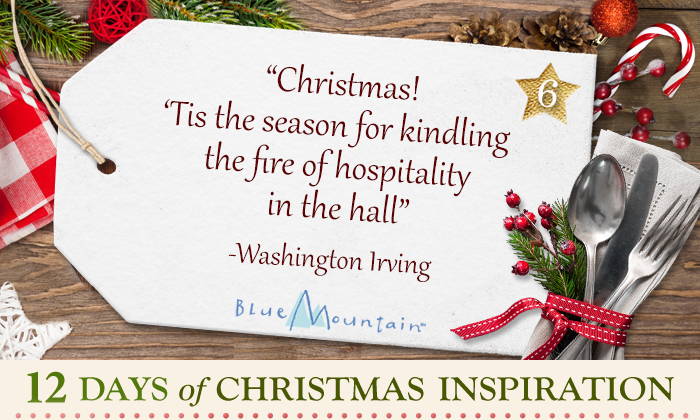 Christmas! 'Tis the Season for kindling the fire of hospitality in the hall - Washington Irving