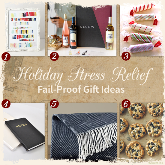 Holiday Stress Relief, Fail-proof Gift Ideas