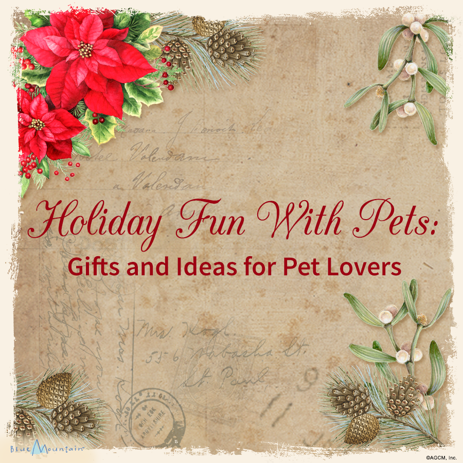 Holiday Fun with Pets. Gifts and Ideas for Pet Lovers