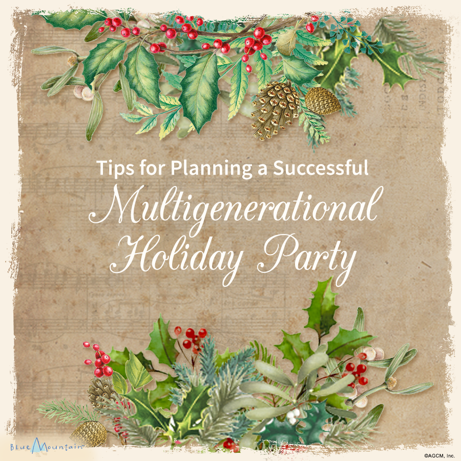 Christmas party tips and ideas blue mountain for Multi generational product plan