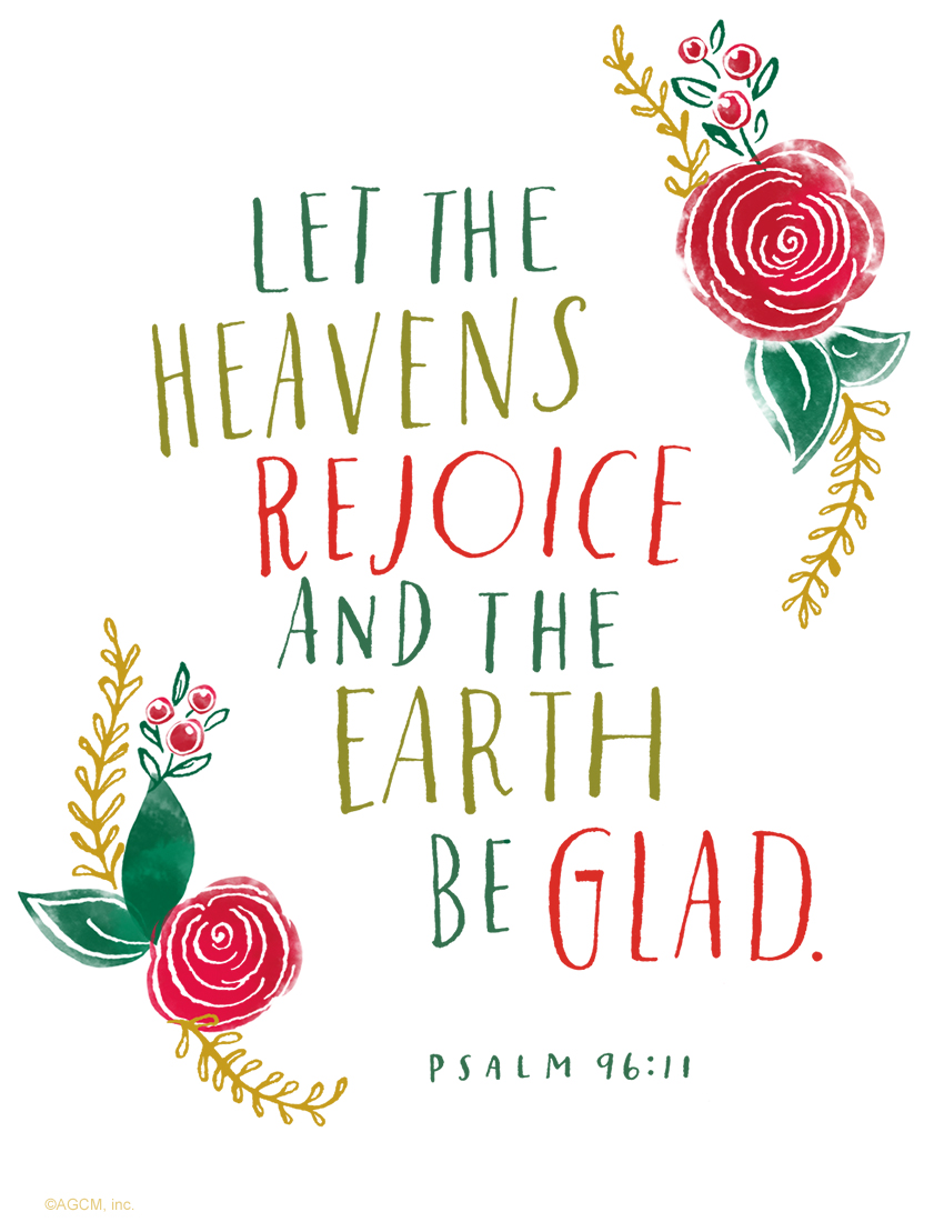 printable bible quote let the heavens rejoice and the earth be glad
