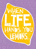 When Life Hands You Lemons 5x7 Folded Card