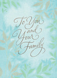 To You and Your Family 5x7 Folded Card