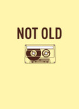 Not Old Cassette 5x7 Folded Card