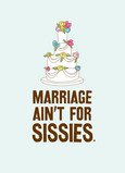 No Sissies Marriage 5x7 Folded Card