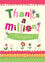 Thanks A Million 3.75x5.25 Folded Card