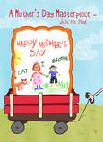 Wheelbarrow Mothers Day Masterpiece 5x7 Folded Card