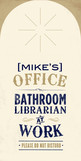 Bathroom Librarian 4x8 Flat Card