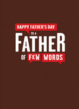Father of Few Words 5x7 Folded Card