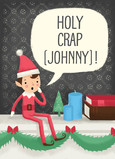 Holy Crap Elf 5x7 Folded Card