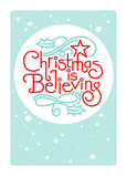 Christmas is Believing 5x7 Folded Card