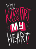 Kickstart my Heart 5x7 Folded Card