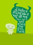 Evil Twin Sorry 5x7 Folded Card