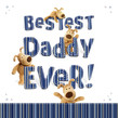 Bestest Daddy Ever! 4.75x4.75 Folded Card
