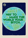 The World is Your B*tch 5x7 Folded Card