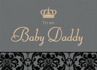 Baby Daddy Day 7x5 Folded Card